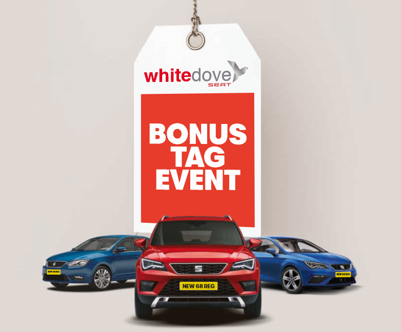 Exclusive Bonus Tag Event – Save up to 30% off cost price on a nearly new, pre-registered 68 plate SEAT Toledo, Ateca, and Leon