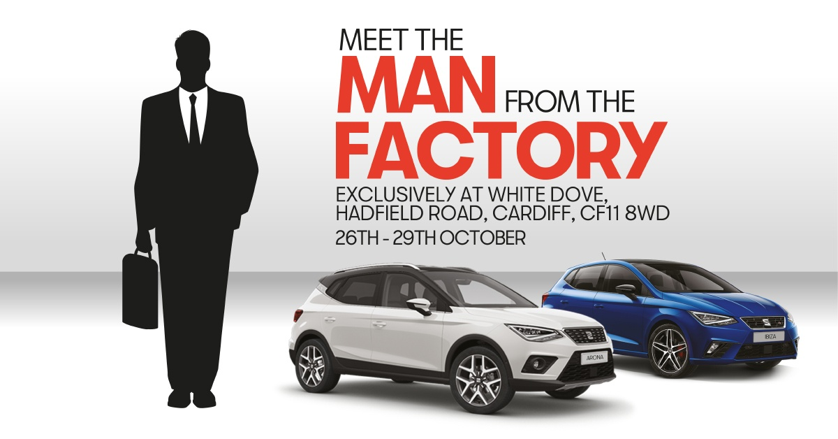 Meet the Man from the Factory – Exclusive Event at White Dove SEAT, Cardiff.